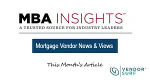 MBA Insights mortgage vendor news & views-1
