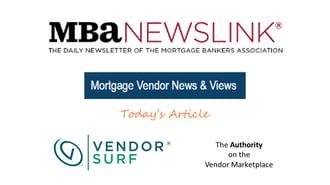 MBA NewsLink mortgage vendor news & views